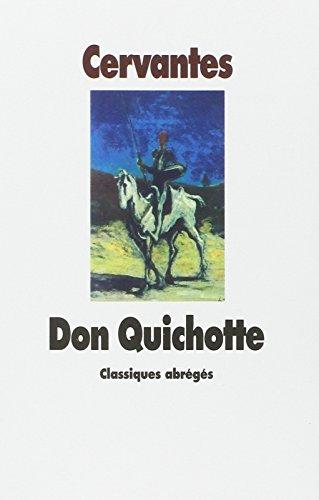 L'Ingnieux Hidalgo Don Quichotte de la Manche