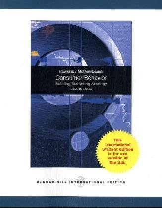 Consumer Behavior: Building Marketing Strategy, 11th Edition (International Edition) by Delbert Hawkins (2010-04-01)