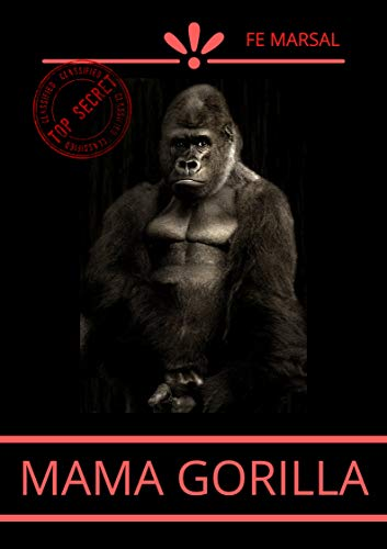 Mama Gorilla (Spanish Edition)