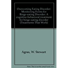 Monitoring Forms To Use With Binge-Eating Disorder