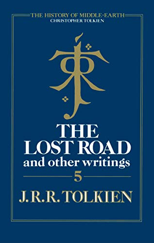 The Lost Road and Other Writings (The History of Middle-earth, Book 5) (English Edition)
