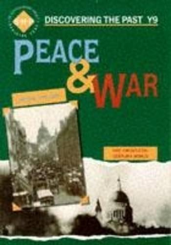 Peace and War: Pupil's Book: Year 9 (Discovering the Past) by Alan Large (1993-05-30)