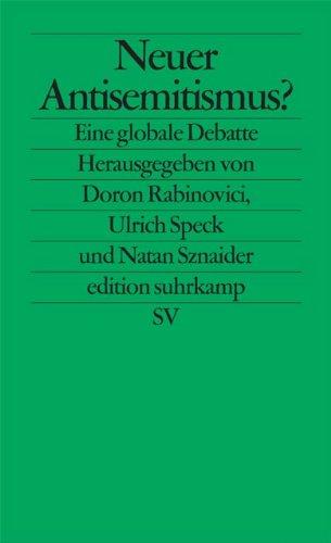 Neuer Antisemitismus?: Eine globale Debatte (edition suhrkamp)