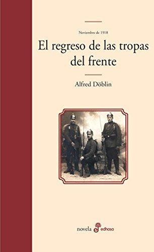 Regreso de las tropas del frente. Noviembre 1918 (II-2) por Alfred Döblin