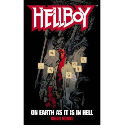 Hellboy: On Earth as it is in Hell (Hellboy (Pocket Star Books)) (Paperback) - Common