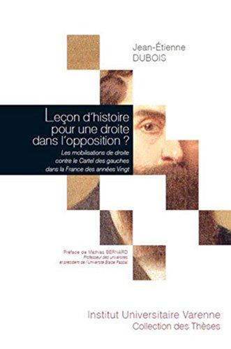 Leçon d'histoire pour une droite dans l'opposition ? - Les mobilisations de droite contre le Cartel par Jean-etienne Dubois