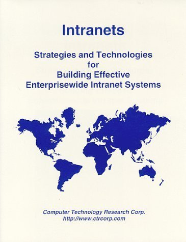 Intranets: Strategies and Technologies for Building Effective Enterprisewide Intranet Systems by Cashin, Jerry (1998) Paperback