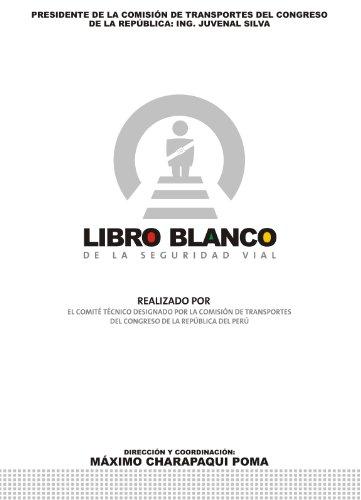 Libro Blanco de la Seguridad Vial del Perú eBook: Máximo ...