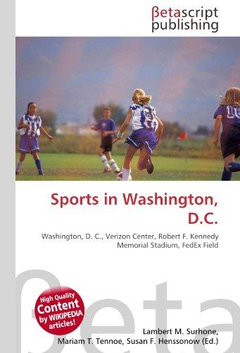 sports-in-washington-dc-washington-d-c-verizon-center-robert-f-kennedy-memorial-stadium-fedex-field