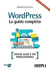 Idea Regalo - Wordpress. La guida completa. Creare blog e siti professionali