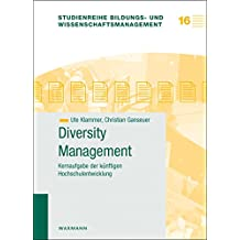 Diversity Management: Kernaufgabe der künftigen Hochschulentwicklung (Studienreihe Bildungs- und Wissenschaftsmanagement)