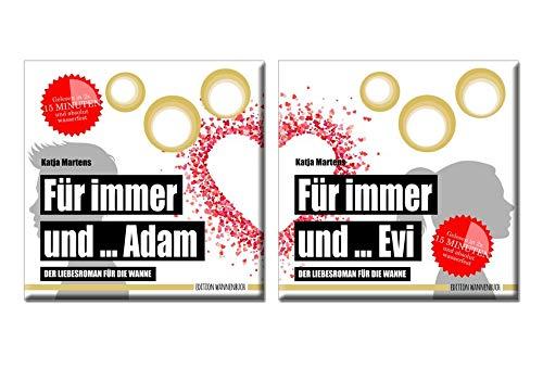 Für immer und ... Adam / Für immer und ... Evi: Der Liebesroman für die Wanne (Badebuch...