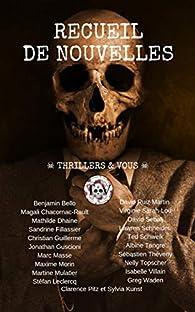 Recueil de nouvelles : Thrillers & Vous par Benjamin Bello