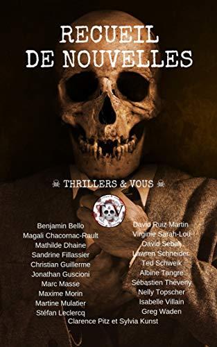 Couverture du livre Recueil de nouvelles Thrillers & Vous