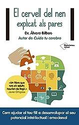 El cervell del nen explicat als pares (Catalan Edition)