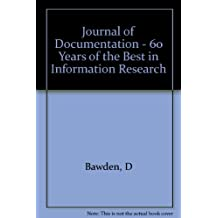 Journal of Documentation - 60 Years of the Best in Information Research
