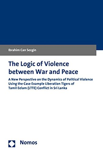 the-logic-of-violence-between-war-and-peace-a-new-perspective-on-the-dynamics-of-political-violence-