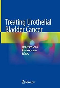 Treating Urothelial Bladder Cancer por Francesco Soria Gratis