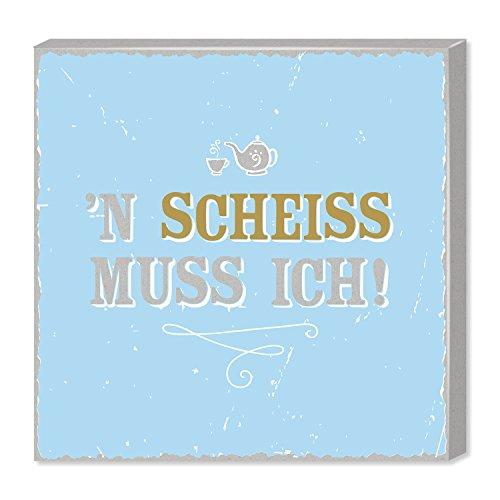 H:)PPYlife Leinwandbild mit Motivdruck Schokolade stellt keine blöden Fragen, 30 cm x 30 cm