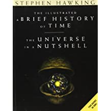 A Brief History of Time and The Universe in a Nutshell