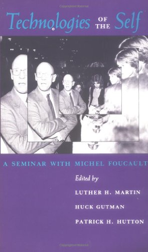 Technologies of the Self: A Seminar with Michel Foucault