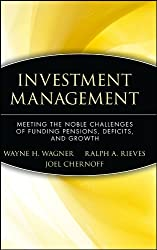 Investment Management: Meeting the Noble Challenges of Funding Pensions, Deficits, and Growth, Epub Edition (Wiley Finance)