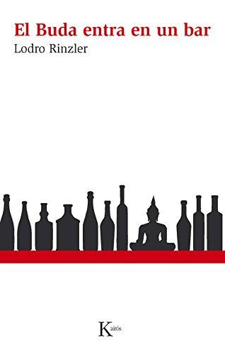 El Buda Entra En Un Bar (Sabiduría perenne)