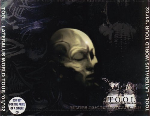 Lateralus World Tour '01/'02 - Brixton Academy 12th June 2001 (Tool-live-cd)