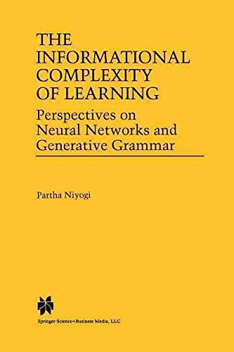 [(The Informational Complexity of Learning : Perspectives on Neural Networks and Generative Grammar)] [By (author) Partha Niyogi] published on (October, 2012)