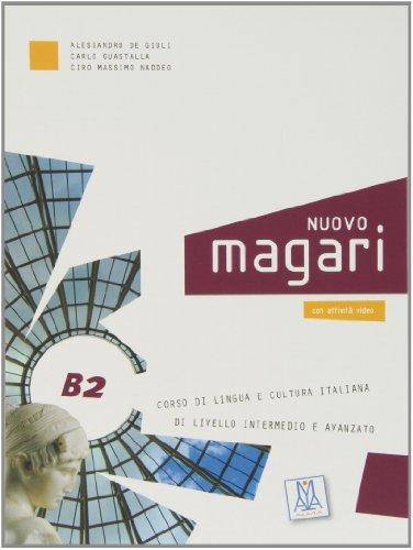 Nuovo Magari B2. Libro dello studente. Con CD Audio por Alessandro De Giuli