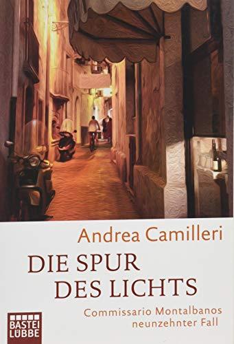 Buchseite und Rezensionen zu 'Die Spur des Lichts: Commissario Montalbanos neunzehnter Fall. Roman' von Andrea Camilleri