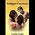 Raddoppia il suo piacere: Una fantasia erotica a tre