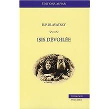 Isis dévoilée, tome 2 : Théologie