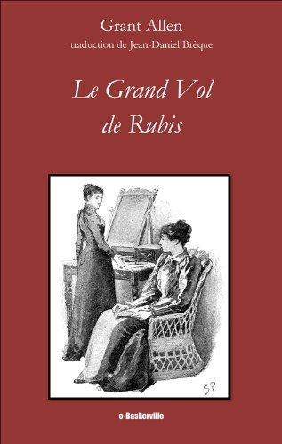 Le Grand Vol de Rubis