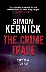 The Crime Trade: (Tina Boyd 1)