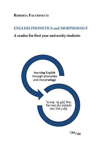 English phonetics and morphology. A reader for first year university students