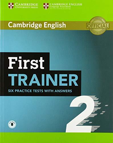 First trainer. Level B2. Six practice tests. Student's book. With answers. Per le Scuole superiori. Con espansione online. Con File audio per il download por Peter May
