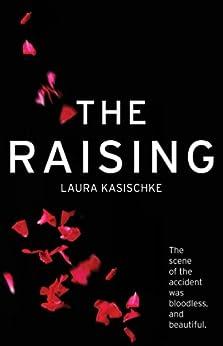 The Raising (English Edition) par [Kasischke, Laura]