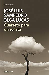 Cuarteto para un solista par José Luis Sampedro