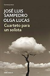 Cuarteto para un solista (Spanish Edition)