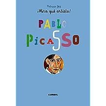 Picasso (¡Mira qué artista!)