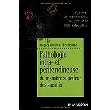 Pathologie intra- et péritendineuse du membre supérieur des sportifs: MEMBRE SPORTIFS