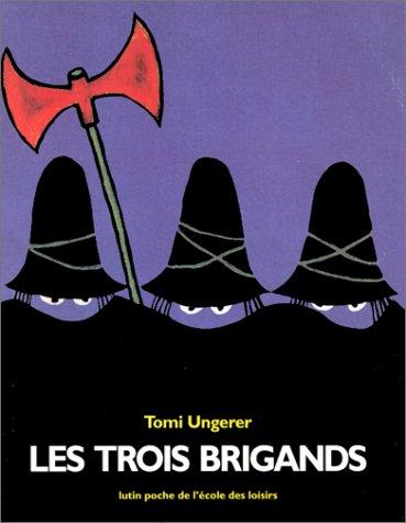 Les trois brigands par Ungerer Tomi