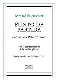 Punto de partida: Entrevista a Robert Kramer par Bernard Eisenschitz