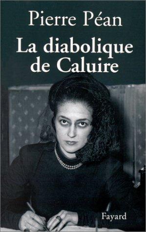 La diabolique de Caluire par Pierre Péan