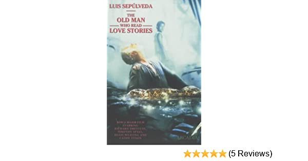 the old man who read love stories movie