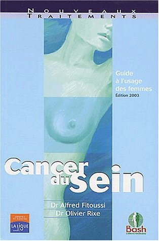 Cancer du sein : Guide à l'usage des femmes
