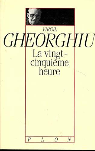 La vingt-cinquième heure par Virgil GHEORGHIU
