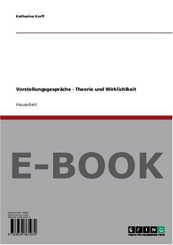 Vorstellungsgespräche - Theorie und Wirklichlkeit