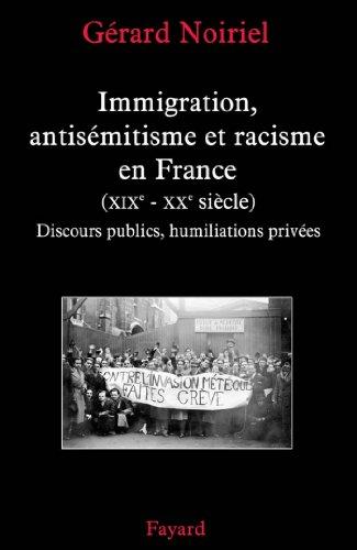 Immigration, antisémitisme et racisme e...
